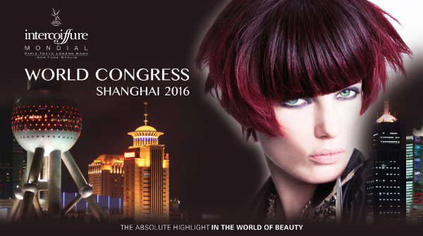 22ND INTERCOIFFURE WORLD CONGRESS SHANGHAI 2016